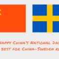 Video: Celebrating 71 year of Sweden-China Relations and China's National Day